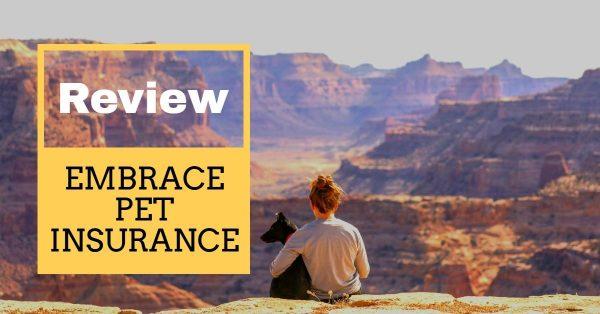 Embrace Pet Insurance: Our Review