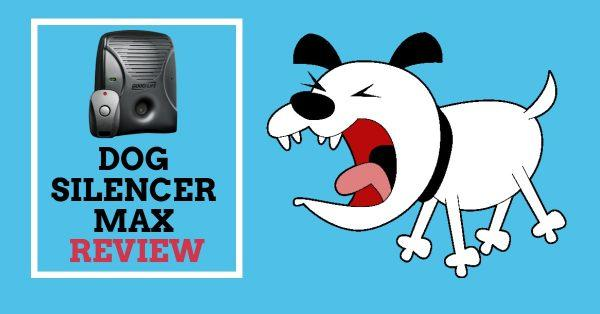 Dog Silencer Max Review: Must Read Before Buying